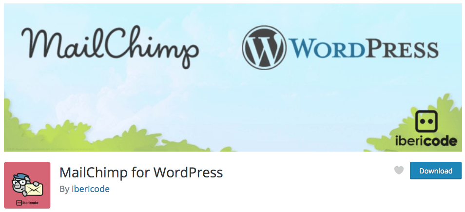 Mailchimp for WordPress, a free email marketing plugin